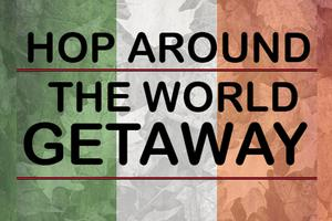 Hop Around The World Raffle text with a background of maple leafs and the Irish Flag
